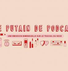 Le Putain de Podcast épisode 6 : Camille