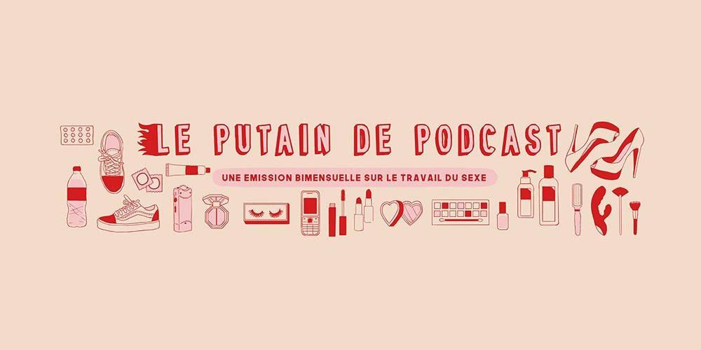 Le Putain de Podcast épisode 5 : Sofia